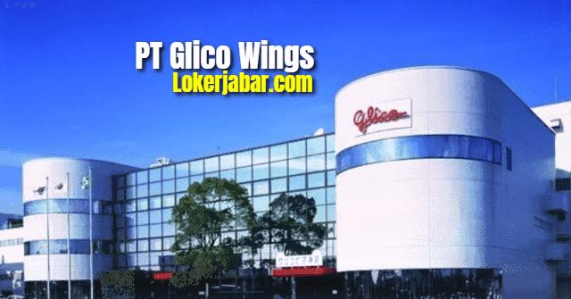 Lowongan Kerja PT Glico Wings Februari 2021