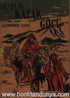 Godfrey Lias - Büyük Kazak Göçü