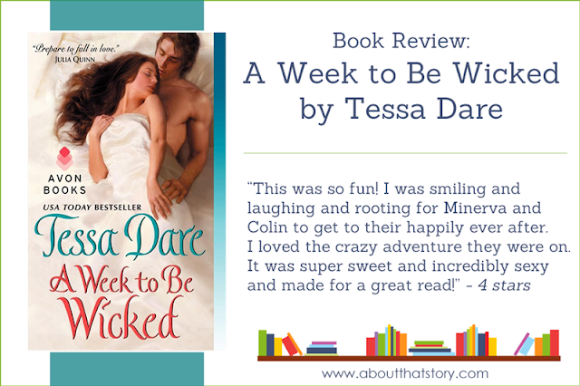 Book Review: A Week to Be Wicked by Tessa Dare | About That Story