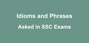All Most Idioms and Phrases Always Asked in SSC Exams (Download PDF)