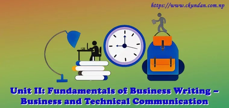 Fundamentals of Business Writing – Business and Technical Communication