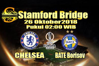 Agen Bola Online Terbesar - Prediksi Skor Liga Eropa Chelsea Vs BATE Borisov 26 Oktober 2018
