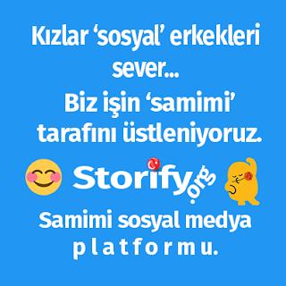 Storify: Türkiyenin samimi sosyal medya platformu.