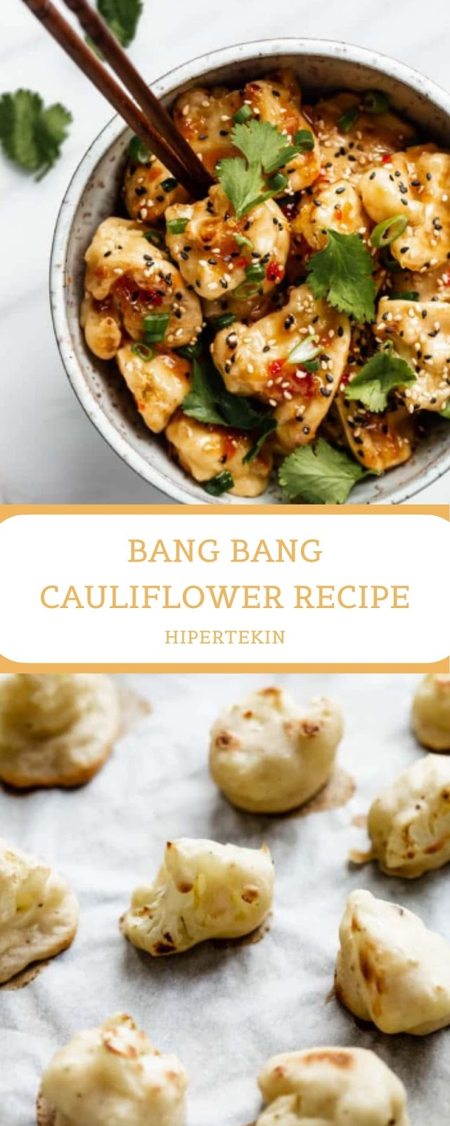 BANG BANG CAULIFLOWER RECIPE