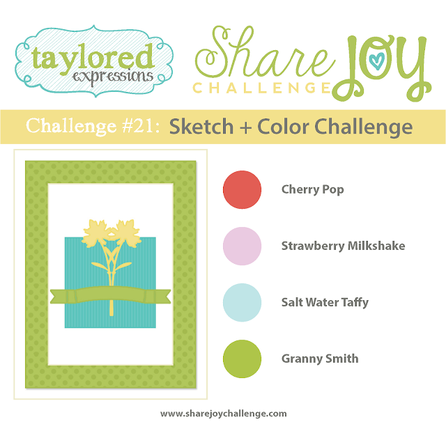 Share Joy Challenge 21 by Taylored Expressions