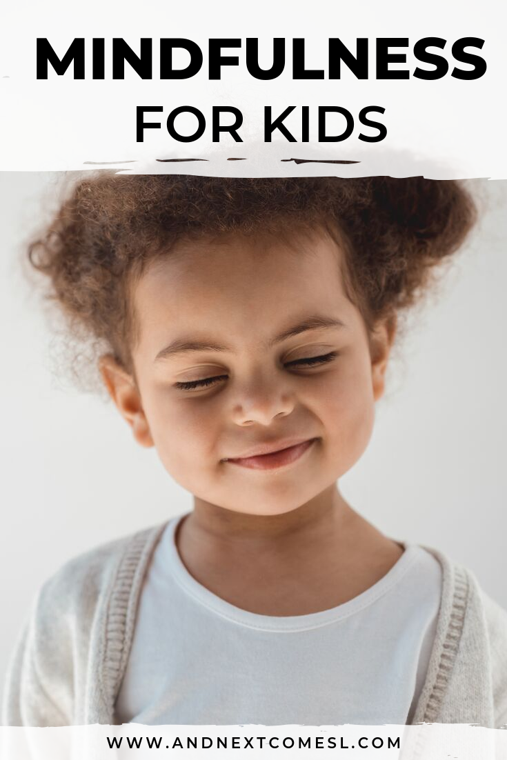 Mindfulness for kids plus meditations, printables, and grounding techniques to teach your child