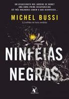 http://www.blogdopedrogabriel.com/2017/03/resenha-ninfeias-negras-de-michel-bussi.html