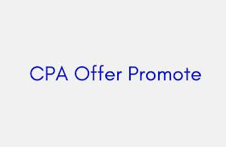 CPA Offer Promote