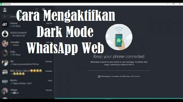 Cara Mengaktifkan Dark Mode WhatsApp Web