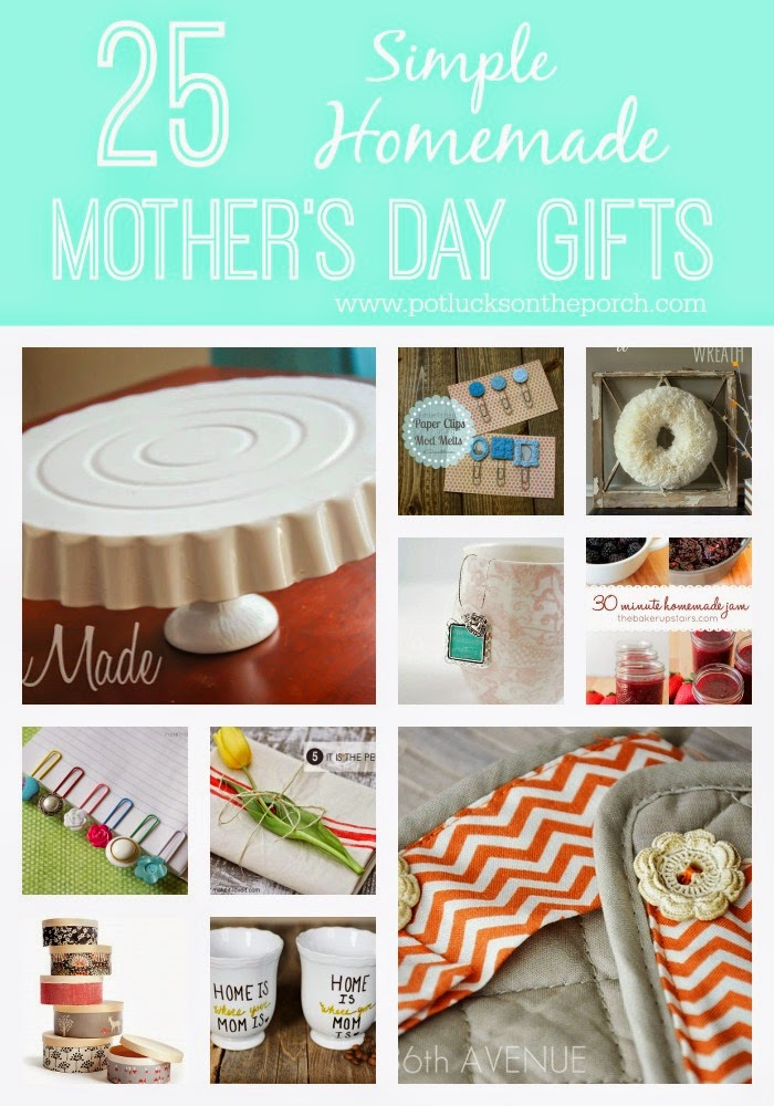 Potlucks On The Porch 25 Simple Homemade Mother S Day Gifts