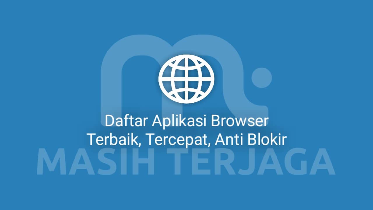 Gambar Ilustrasi Aplikasi Browser Terbaik Masih Terjaga