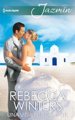 Rebecca Winters - Una Vida Por Delante