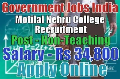 Motilal Nehru College DU Recruitment 2017 Non-Teaching Jobs