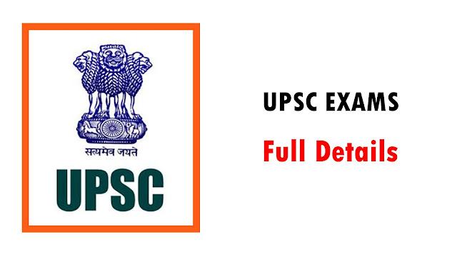 ALL UPSC EXAMS FULL DETAILS - UPSC தேர்வுகள் பற்றிய முழு விபரம்