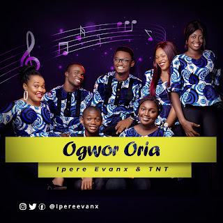 Supernatural Worship: Ogwor Oria (The Mighty Healer) - Ipere Evanx & TNT |@ipereevanx