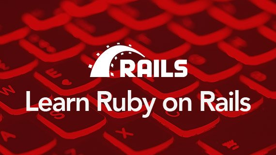 Learn Ruby on Rails: The Beginner-Friendly Approach to Ruby on Rails