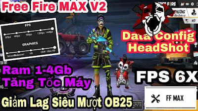 GIẢM LAG FREE FIRE MAX NEWS SMOOTH V2 OB25 - 2.56.3 MỚI NHẤT