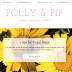 A return to blogging with a new blog name: Polly & Pip!