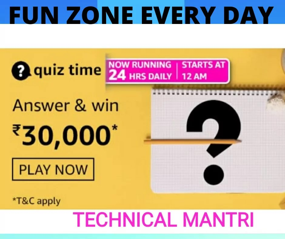 Amazon quiz answers today for 5th June 2021 Win 30000