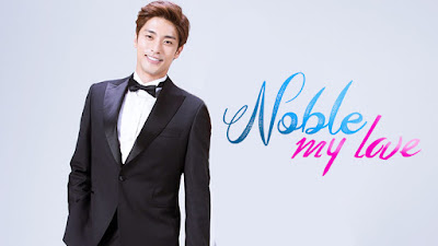 Sinopsis Drama Korea Noble My Love