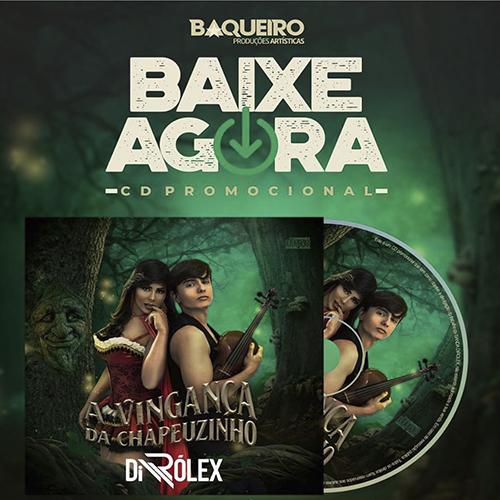 Banda DiRólex - A Vingança do Chapeuzinho - Promocional - 2019