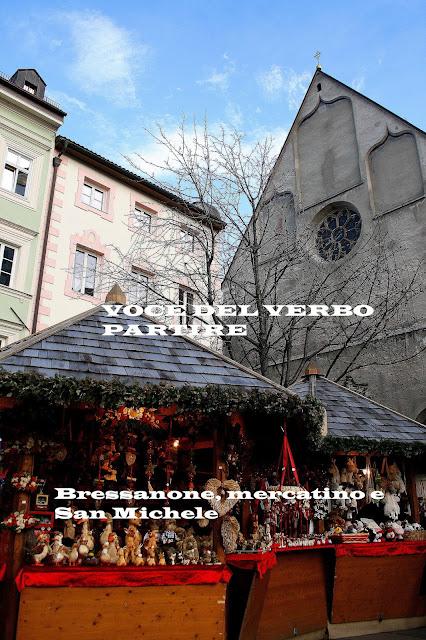 BRESSANONE E VIPITENO: MERCATINI DI NATALE