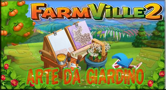 Fans di citygames il blog farmville 2 missione arte da - Arte e giardino ...