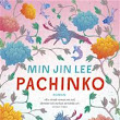 Recension: Pachinko av Min Jin Lee