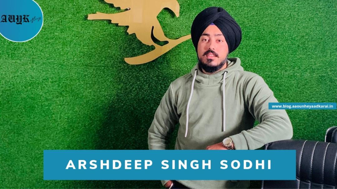 Arshdeep Singh Sodhi : A business coach, motivational speaker, millionaire, entrepreneur from Kashmir.