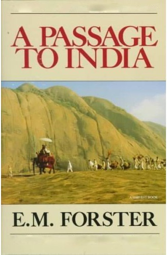 A passage to the India by E M Foster