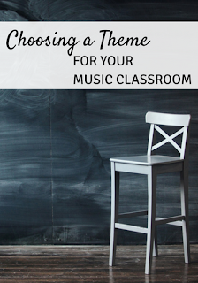 Choosing a theme for your music classroom: Why and how to choose a theme, as well as lots of theme ideas!