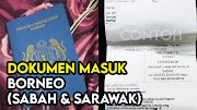 Dokumen Imigresen yang Diperlukan Untuk Memasuki Sabah dan Sarawak