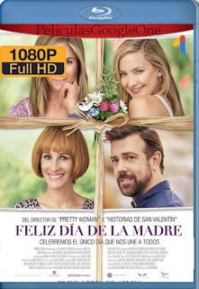 Feliz Dia De La Madre (2016) [1080p BRrip] [Latino-Inglés] [GoogleDrive]