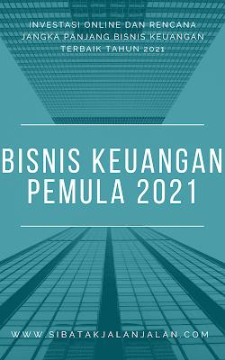 investasi online dan rencana jangka panjang bisnis keuangan 2021 terbaik