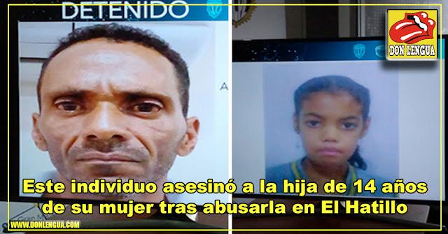 Este individuo asesinó a la hija de 14 años de su mujer tras abusarla en El Hatillo