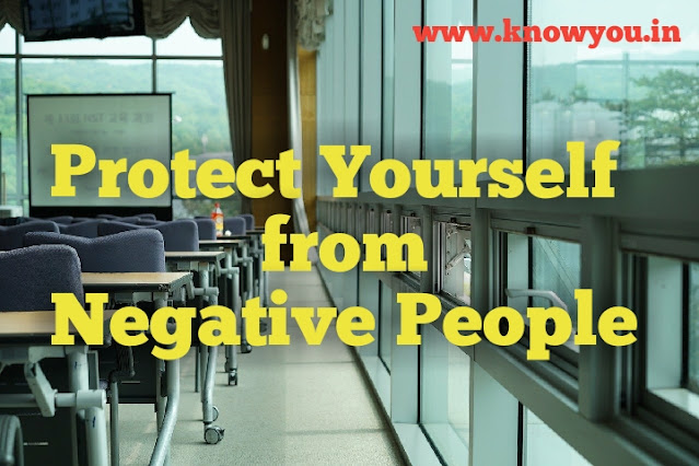 How to Protect Yourself, Protect Yourself from Negative People, Top best ways to Protect yourself 2020.