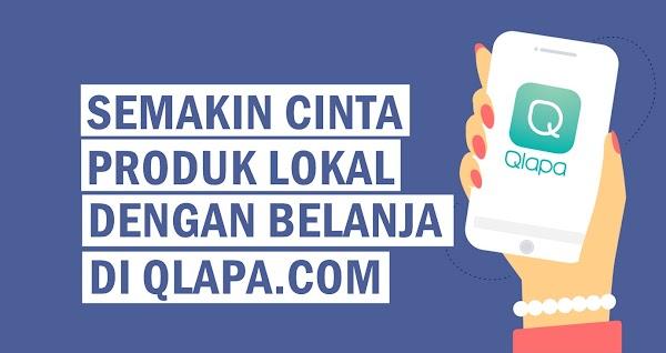 Semakin Cinta Produk Lokal dengan Belanja di Qlapa.com