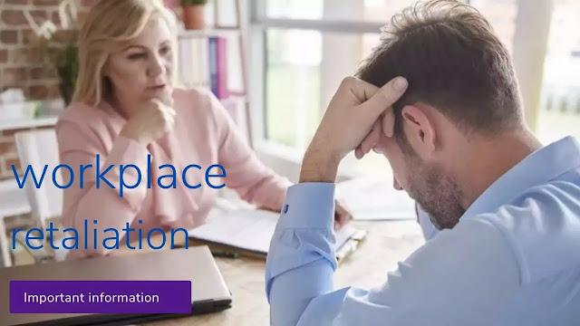 workplace retaliation || workplace retaliation scenarios
