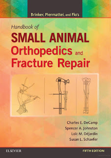 Brinker, Piermattei, and Flo's Handbook of Small Animal Orthopedics and Fracture Repair 5th Edition