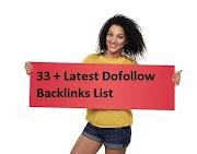 33 + Latest Dofollow Backlinks List