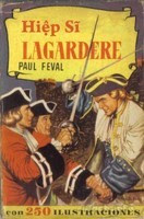 Hiệp Sỹ Lagadere - Paul Feval