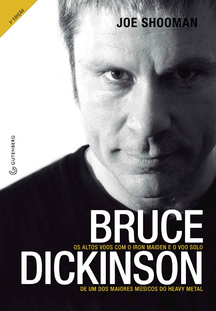 Bruce Dickinson Os altos voos com o Iron Maiden e o voo solo de um dos maiores músicos do heavy metal - Joe Shooman