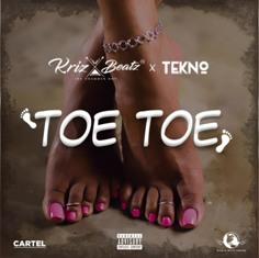 Toe Toe Lyrics - Krizbeatz & Tekno