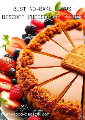 BEST NO-BAKE LOTUS BISCOFF CHEESECAKE RECIPE