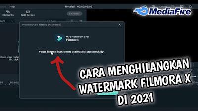 Cara Menghilangkan Watermark Filmora X 2021