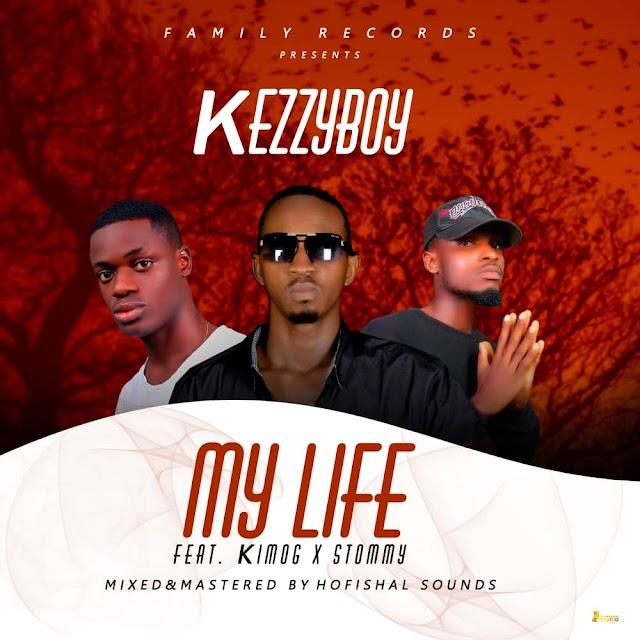 MUSIC: Kezzyboy – My Life ft. Kim OG & Stommy