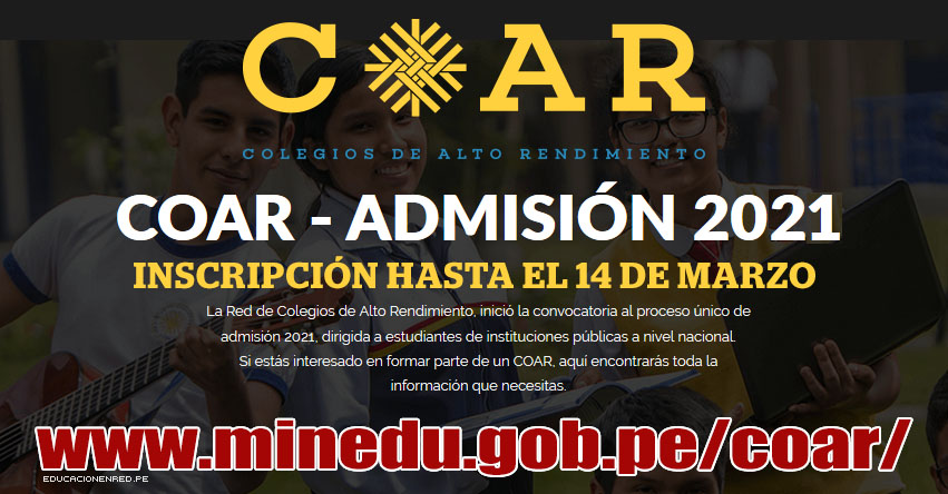 COAR ADMISIÓN 2021: Mañana Lunes 22 de Febrero se inician las inscripciones para postular a los Colegios de Alto Rendimiento [REQUISITOS] www.minedu.gob.pe