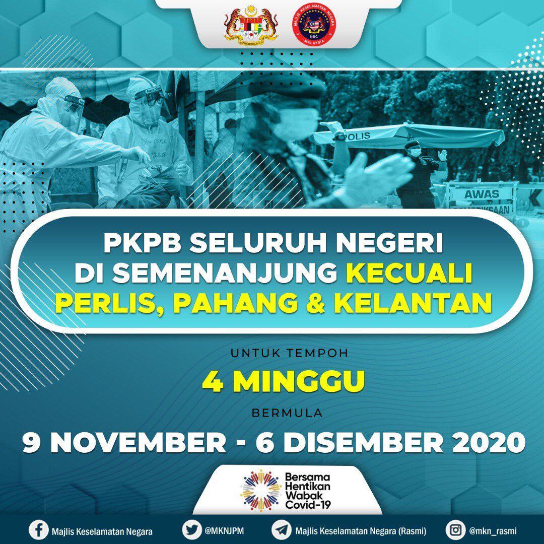 PKPB di Seluruh Negeri di Semenanjung kecuali Perlis, Pahang dan Kelantan 9 Nov - 6 Dis 2020