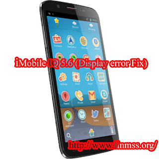 i-Mobile IQ 5.6 Display error Fix  (13 MB)