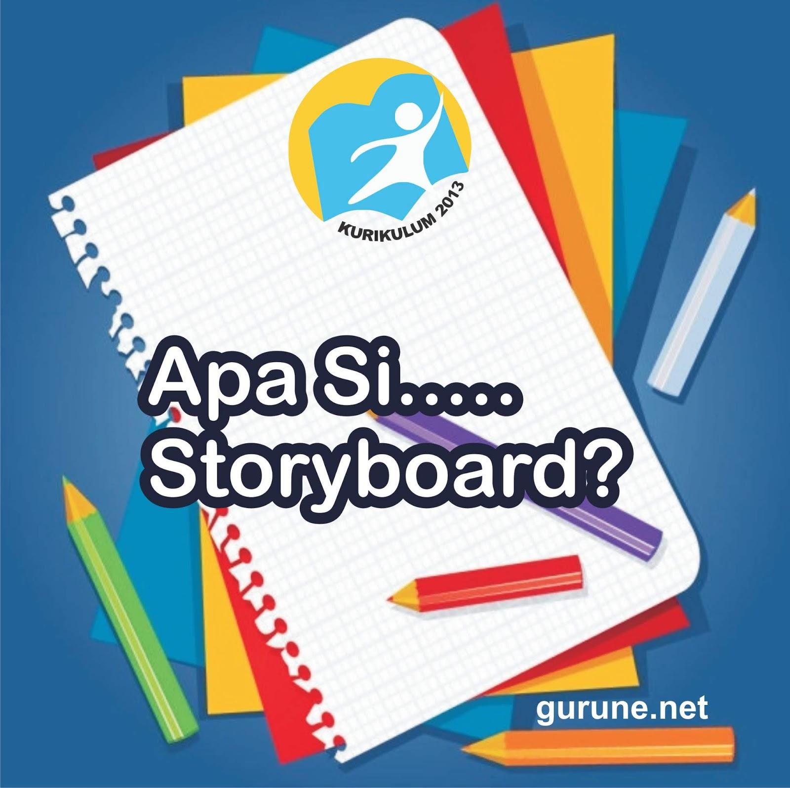 Apa yang dimaksud dengan storyboard ? - gurune.net